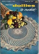 Priscilla Doilies to Crochet Coats & Clarks Book 324 Vintage 1956 - $4.15