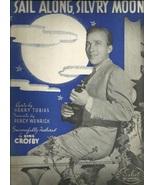 1937 Sail Along Silv'ry Moon Bing Crosby Song Vintage Sheet music Free s... - $9.95