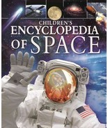 CHILDREN'S ENCYCLOPEDIA OF SPACE - SPARROW, GILES - NEW HARDCOVER BOOK - $17.44