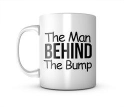 The Man Behind The Bump Cool Ceramic Mug Coffee Tea Cup - $11.99