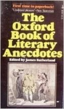 The Oxford Book of Literary Anecdotes [Jul 01, 1976] - $29.10