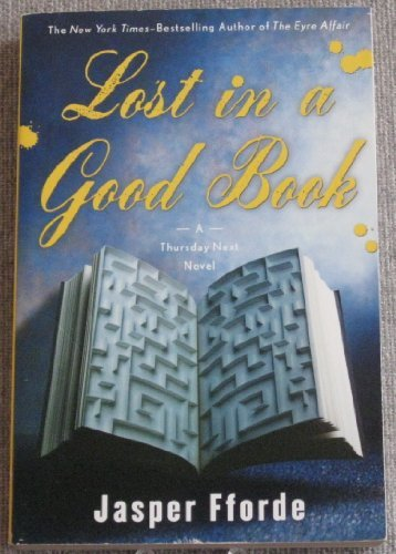 Primary image for Lost in a Good Book (Highbridge Distribution) Fforde, Jasper