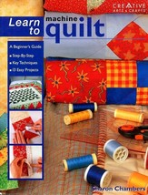 Learn to Machine Quilt Pattern/Instruction Book 13 Projects NEW 96 pages - $10.77
