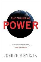 The Future of Power [Paperback] Nye Jr, Joseph S image 1