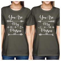 You Are My Person BFF Matching Dark Grey Shirts - $30.99+
