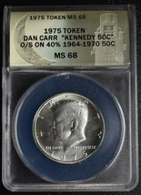 RARE 1975 Token Dan Carr MS68 O/Struck Silver Kennedy Half Dollar Coin Lot A647
