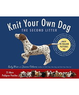 Knit Your Own Dog : The Second Litter-25 More Pedigree Pooches : New Sof... - $12.75