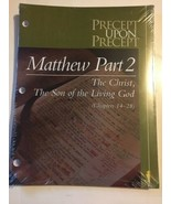 Precept Upon Matthew Part 2 Christ Son Of The Living God Ministries Kay ... - $29.69