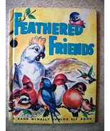Feathered Friends (A Rand McNally Junior Elf Book) Mabel Watts and Marge... - $11.63