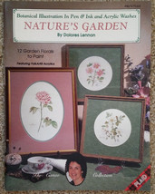 Natures Garden By Dolores Lennon Pen Ink Acrylic Washes Tole Painting Book 1992. - $12.98