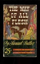 The Way of All Flesh [Mass Market Paperback] [Jan 01, 1940] Samuel Butler