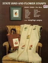 State Bird & Flower Stamps In Cross Stitch The West Alaska Utah Hawaii C... - $6.95