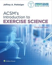 ACSM's Introduction to Exercise Science (American College of Sports Medi... - $43.00