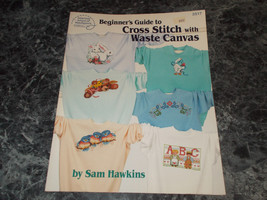 Beginners guide to Cross Stitch with Waste Canvas - $2.99
