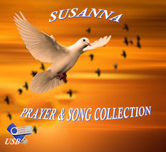 PRAYER & SONG COLLECTION by Susanna - ON A USB FLASH DRIVE