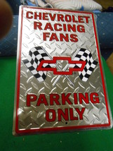 New Tin Sign-CHEVROLET Racing Fans.....Parking Only............Free Postage Usa - $24.34