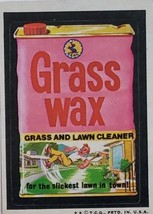 1974/ 6th S TOPPS WACKY sticker Grass Wax Grass & Lawn Cleaner slickest lawn - $1.95