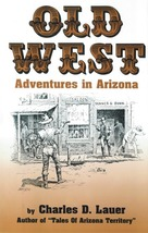 Old West Adventures in Arizona - $6.95