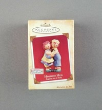 "Hallmark 2004 Keepsake Christmas Ornament ""Holiday Hug"" Raggedy Ann & An... - $23.75"