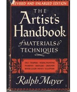 The Artist's Handbook of Materials and Techniques [Hardcover] Ralph Mayer - $35.00