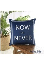 Yinnazi Throw Pillow Cover 18 x 18 Now or Never, Never Give Up Navy Blue... - $10.99