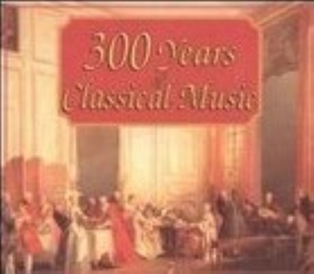 300 Years of Classical Music Cd