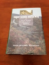Super-Scenic Motorway: A Blue Ridge Parkway History - Hardcover Book - $14.95