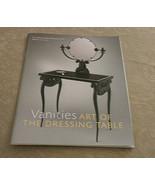 Metropolitan Museum of Art Bulletin Vanities the Dressing Table Fall 201... - $14.69