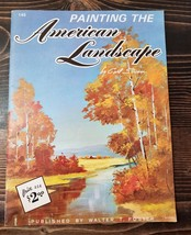 Walter T Foster Painting the American Landscape by Carl Stricker Art Boo... - $12.99