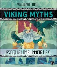 Viking Myths vol 1 by Jacqueline Morley hard cover book of Lore Legends ... - $13.95