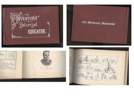 ANTIQUE BOOK-THE INVENTORS UNIVERSAL  EDUCATOR-900 MECHANICAL MOVEMENTS - $24.99