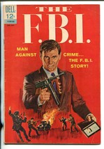 The F.B.I. #1 1965-DELL-1ST ISSUE-HOOVER-KARPIS-LINDBERGH-TOMMY GUN-CAPONE-vg - $60.53
