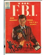 THE F.B.I. #1 1965-DELL-1ST ISSUE-HOOVER-KARPIS-LINDBERGH-TOMMY GUN-CAPO... - $60.53