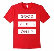 New Tee - Good Vibes Only T-Tee Sneaker Heads Basketball Shoes Men - $19.95+