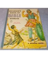 Bonnie Book Children's Book of Bible Stories 1955  - $5.00