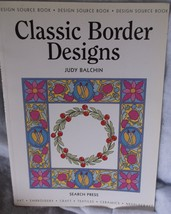 Classic Border Designs Judy Balchin 2004 softcover design source book qu... - $7.65