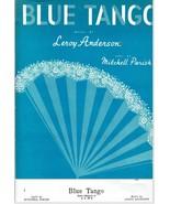 Blue Tango Sheet Music Leroy Anderson Mitchell Parish 1952 Mills Music V... - $13.49