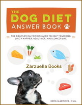 The Dog Diet Answer Book : The Complete Nutrition Guide:  New Softcover ... - $14.50