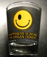 Happiness Is Being An Organ Donor Shot Glass Yellow Smiley Face Kalan SG278 - $6.99