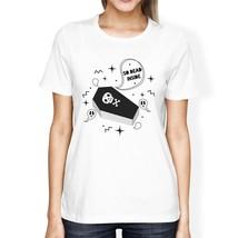 So Dead Inside Coffin Womens White Shirt - $14.99+