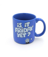 Vintage Is It Friday Yet Funny Novelty Coffee Mug Carlton Cards Blue Cer... - $11.99
