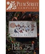 Hello Fall cross stitch chart Plum Street Samplers  - $9.00