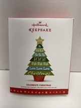 2016 HALLMARK KEEPSAKE CHRISTMAS TREE ORNAMENTS CELEBRATE CHRISTMAS NEW - $4.90