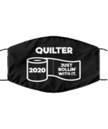 Funny Quilter Black Face Mask, Just Rollin' With It, Unique Christmas Face  - £12.25 GBP