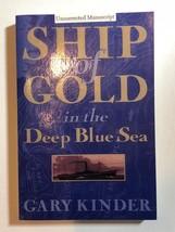 Non Corrigé Manuscrit Gary Kinder Expédition Of Gold In The Deep Blue Se... - $27.74