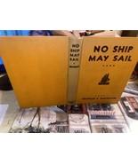 """""""No Ship May Sail"""" by Charles F. Haywood. HC 1945 3rd ed Napoleonic War - $10.88"""