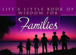 Life's Little Book of Wisdom For Families, Barbour Publishing, 159789964... - $4.99