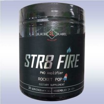 Black Label Nutrition STR8 FIRE Extreme Pre-Workout, 30 Servings - 3 Fla... - $29.99