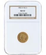 1852-O NGC AU53 $2.5 - ₹58,531.24 INR