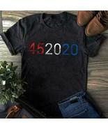 45 2020 2nd Term For Trump 45th President 2020 Men T-Shirt Cotton S-6XL - $15.98+